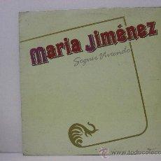 Discos de vinilo: MARIA JIMENEZ - SEGUIR VIVIENDO - FONOMUSIC 1986. Lote 24434554