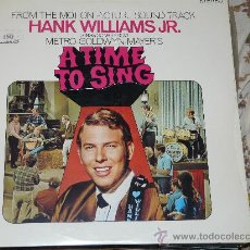 Discos de vinilo: HANK WILLIAMS JR - B.S.O. A TIME TO SING MCA RECORDS 1.985. Lote 24436169