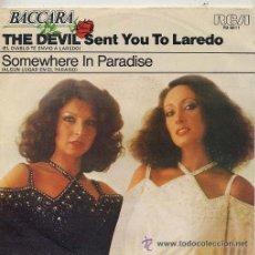 Discos de vinilo: BACCARA-THE DEVIL SENT YOU TO LORADO ESPAÑA. Lote 24443608