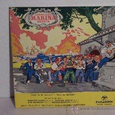 Discos de vinilo: SINGLE MARINA (CAMPRODÓN Y ARRIETA) OPERA EN 3 ACTOS (COLUMBIA 1960). Lote 50798508
