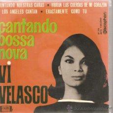 Discos de vinilo: EP VI VELASCO - CANTANDO BOSSA NOVA. Lote 24458864