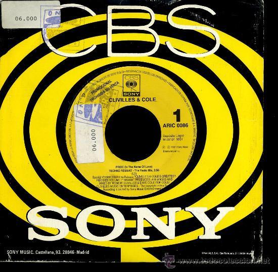 CLIVILLES & COLE - PRIDE ( IN THE NAME OF LOVE) / TECHNO REMAKE - SINGLE 1991 - PROMO (Música - Discos - Singles Vinilo - Pop - Rock Extranjero de los 90 a la actualidad)
