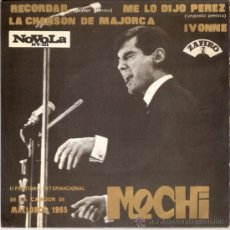 MOCHI - RECORDAR + 3 (EP DE 4 CANCIONES) ZAFIRO 1965 - VG++/VG++