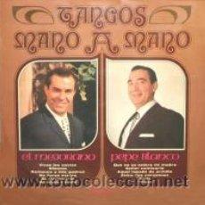 Discos de vinilo: 1973 EL MEJORANO Y PEPE BLANCO - TANGOS MANO A MANO. EP OLIMPO. Lote 27431486