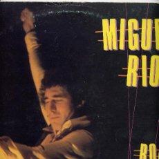 Discos de vinilo: MIGUEL RIOS. LP 33 RPM. ROCK DE SIEMPRE. HISPAVOX 1982. Lote 27507319