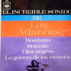 Discos de vinilo: EL INCREIBLE DE LOS ATLANTICS. Lote 27319670
