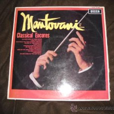 Discos de vinilo: MANTOVANI LP CLASSICAL ENCORES 1967 DECCA SPA ORIGINAL VER FOTO ADICIONAL. Lote 24527009