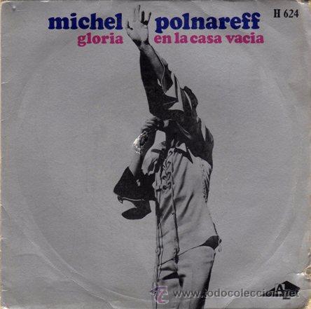 Michel Polnareff Gloria Dans La Maison Vi Buy Vinyl Singles French And Italian Songs At Todocoleccion 24538212