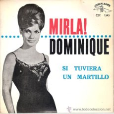 Discos de vinilo: MIRLA - DOMINIQUE + 3 (EP DE 4 CANCIONES) CUBALEGRE 1964 - EX/VG++. Lote 25981300