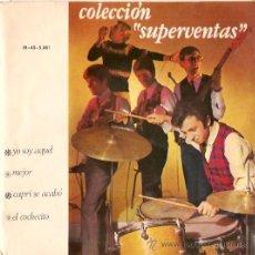 Discos de vinilo: EP COLECCION SPERVENTAS - YO SOY AQUEL -MEJOR-CAPRI SE ACABO- EL COCHECITO. Lote 24569949