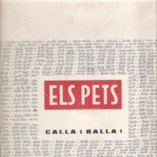 Discos de vinilo: LP ELS PETS - CALLA I BALLA . Lote 24585260