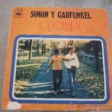 Discos de vinilo: SIMON Y GARFUNKEL - SINGLE VINILO 1970 CBS - CECILIA - EL UNICO MUCHACHO QUE VIVE EN NUEVA YORK. Lote 24587840