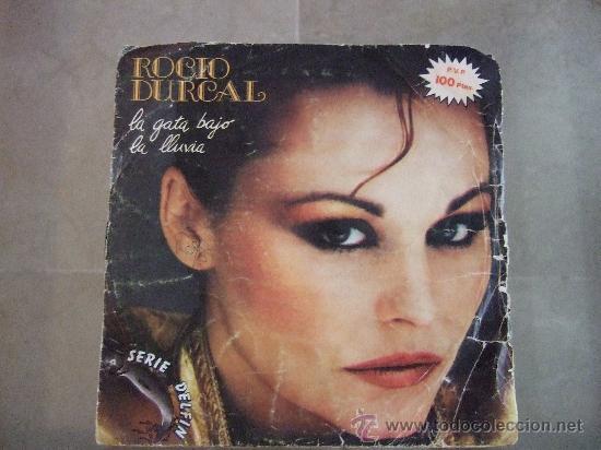ROCIO DURCAL - SINGLE VINILO ARIOLA 1981 - LA GATA BAJO LA LLUVIA - MARINERO (Música - Discos - Singles Vinilo - Otros estilos)