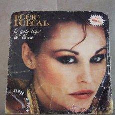 Discos de vinilo: ROCIO DURCAL - SINGLE VINILO ARIOLA 1981 - LA GATA BAJO LA LLUVIA - MARINERO. Lote 24588239