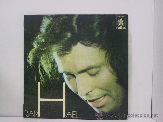 RAPHAEL - EL DISCO DE ORO DE... - HISPAVOX 1973 (Música - Discos - LP Vinilo - Solistas Españoles de los 70 a la actualidad)