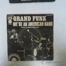 Discos de vinilo: GRAND FUNK WE'RE AN AMERICAN BAND. Lote 26645702
