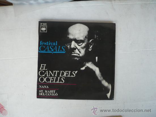 ST MARTI DEL CANIGO EL CANT DELS OCELLS (Música - Discos - Singles Vinilo - Clásica, Ópera, Zarzuela y Marchas)