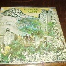 Discos de vinilo: STEEL PULSE. KU KLUX KLAN. ISLAND RECORDS1978.. Lote 26233262