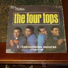 Discos de vinilo: FOUR TOPS SINGLE 7-HABITACIONES OSCURAS TAMLA MOTOWN. Lote 24607665