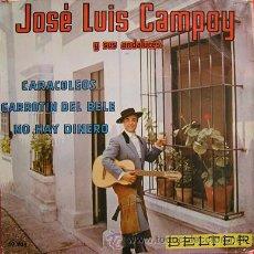 Discos de vinilo: FLAMENCO COPLA. JOSE LUIS CAMPOY Y SUS ANDALUCES. CARACOLEOS. BELTER. Lote 27421627