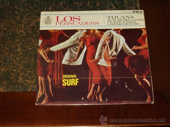 LOS PERSUADERS EP TIJUANA+3 SURF INSTRUMENTAL MUY RARO (Música - Discos de Vinilo - EPs - Rock & Roll)
