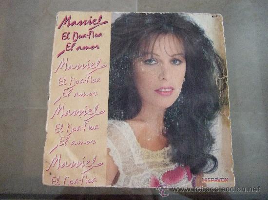 MASSIEL - SINGLE VINILO HISPAVOX 1981 - EL NOA-NOA -- EL AMOR (Música - Discos - Singles Vinilo - Otros estilos)