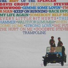 Discos de vinilo: THE BEST OF THE SPENCER DAVIS GROUP ISLAN 1972. Lote 24893102
