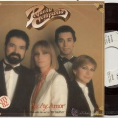 Discos de vinilo: SINGLE PROMO 45 RPM / PEQUEÑA COMPAÑIA / AY AY AMOR // FESTIVAL DE OTI 82. Lote 24659820