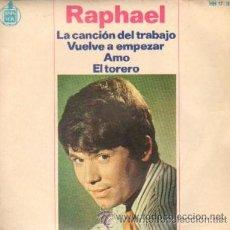 Discos de vinilo: RAPHAEL - LA CANCIÓN DEL TRABAJO - 1966. Lote 24665310