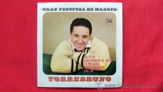 GRAN FESTIVAL DE MADRID 1963 - TORREBRUNO (Música - Discos - Singles Vinilo - Otros Festivales de la Canción)