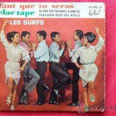 Discos de vinilo: LES SURFS - TANT QUE TU SERAS - CLAC TAPE -.FABRICADO EN MADAGASCAR. Lote 24675629