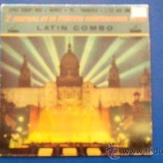 Discos de vinilo: LATIN COMBO - 2º FESTIVAL DE LA CANCION MEDITERRANEA 1960 - BARCELONA. Lote 24679874