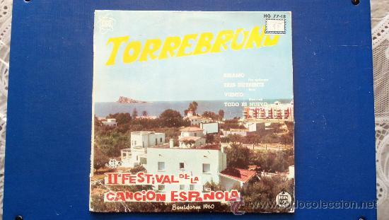 TORREBRUNO - II FESTIVAL DE LA CANCION ESPAÑOLA - BENIDORM 1960 (Música - Discos - LP Vinilo - Otros Festivales de la Canción)