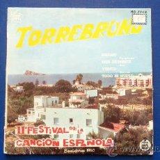 Discos de vinilo: TORREBRUNO - II FESTIVAL DE LA CANCION ESPAÑOLA - BENIDORM 1960. Lote 24680018