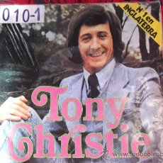 Discos de vinilo: TONY CHRISTIE-I DID WHAT I DID FOR MARIA-GIVE ME YOUR LOVE AGAIN-SINGLE 45 RPM-1971-MCA-. Lote 24794450