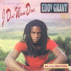 Discos de vinilo: EDDY GRANT - I DON'T WANNA DANCE - SINGLE PROMOCIONAL ESPAÑOL DE 1982. Lote 24728612