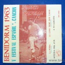 Discos de vinilo: LORENZO VALVERDE - V FESTIVAL ESPAÑOL DE LA CANCION - BENIDORM 1963. Lote 24732510
