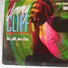 Discos de vinilo: JIMMY CLIFF, MAXI SINGLE 45 RPM, WE ALL ARE ONE CBS 1.984. Lote 27349677