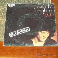 Discos de vinilo: CLAUDIO BAGLIONI SINGLE SOLO (EN ESPAÑOL). Lote 24771547