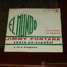 Dischi in vinile: JIMMY FONTANA SINGLE EL MUNDO CANTA EN ESPAÑOL. Lote 24772052