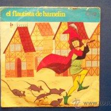 Discos de vinilo: SINGLE - CUENTO - EL FLAUTISTA DE HAMELIN. Lote 24772440