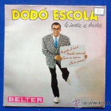 Discos de vinilo: DODÓ ESCOLÁ Y SU CONJUNTO - AÑO 1960. Lote 24774996