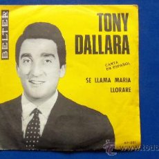 Discos de vinilo: TONY DALLARA - AÑO 1965. Lote 24776506