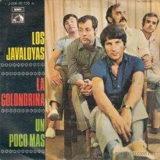 Discos de vinilo: LOS JAVALOYAS - LA GOLONDRINA / UN POCO MAS (45 RPM) EMI 1969 - VG++/VG++. Lote 24794109