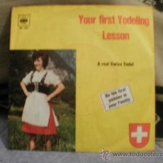 Discos de vinilo: A REAK SWISS YODEL YOUR FIRST YODELING LESSON. Lote 24873135