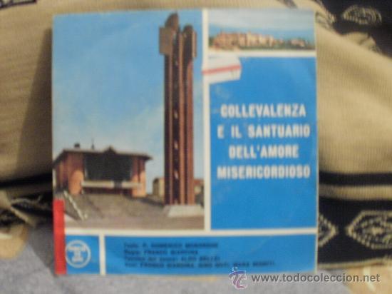 COLLEVALENZA E IL SANTUARIO DELL´AMORE MISERICORDIOSO (Música - Discos - Singles Vinilo - Otros estilos)