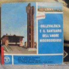 Discos de vinilo: COLLEVALENZA E IL SANTUARIO DELL´AMORE MISERICORDIOSO. Lote 24874719