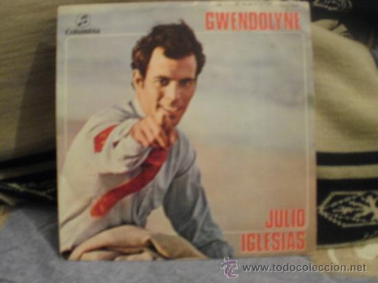 JULIO IGLESIAS GWENDOLYNE - BLA BLA BLA (Música - Discos - Singles Vinilo - Otros estilos)