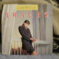 Discos de vinilo: LINDA WILLIAM TRACES. Lote 35344149