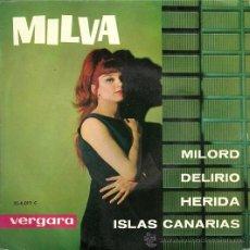 Discos de vinilo: MILVA EP SELLO VERGARA EDITADO EN VERGARA AÑO 1963 . Lote 24883996
